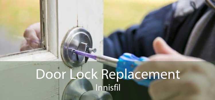 Door Lock Replacement Innisfil