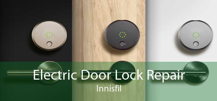 Electric Door Lock Repair Innisfil