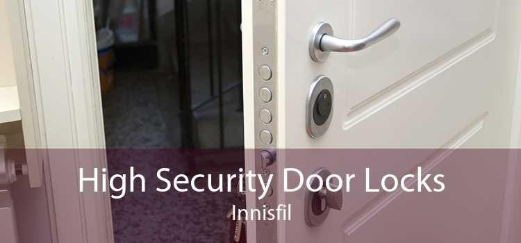 High Security Door Locks Innisfil