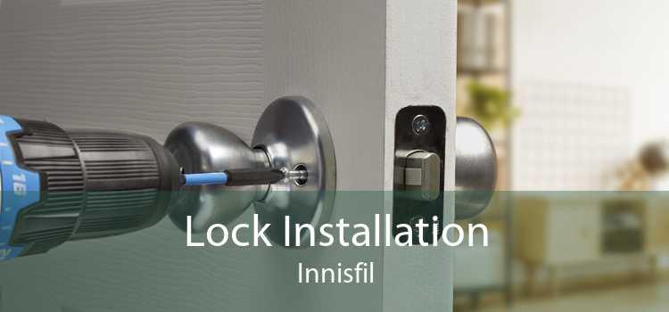 Lock Installation Innisfil